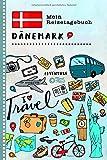 Dänemark Mein Reisetagebuch: Kinder Reise Aktivitätsbuch zum Ausfüllen, Eintragen,...